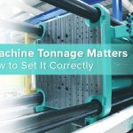 Why Machine Tonnage Matters and How to Set It Correctly