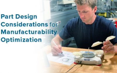Part Design Considerations for Manufacturability Optimization