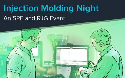 Injection Molding Night—A FREE SPE and RJG Event